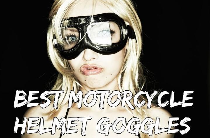 824d452912 Best Motorcycle Helmet Goggles