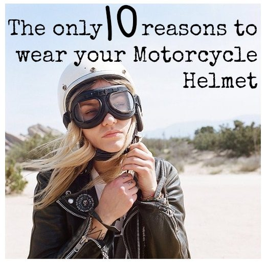 reasons to wear you motorcycle helmet
