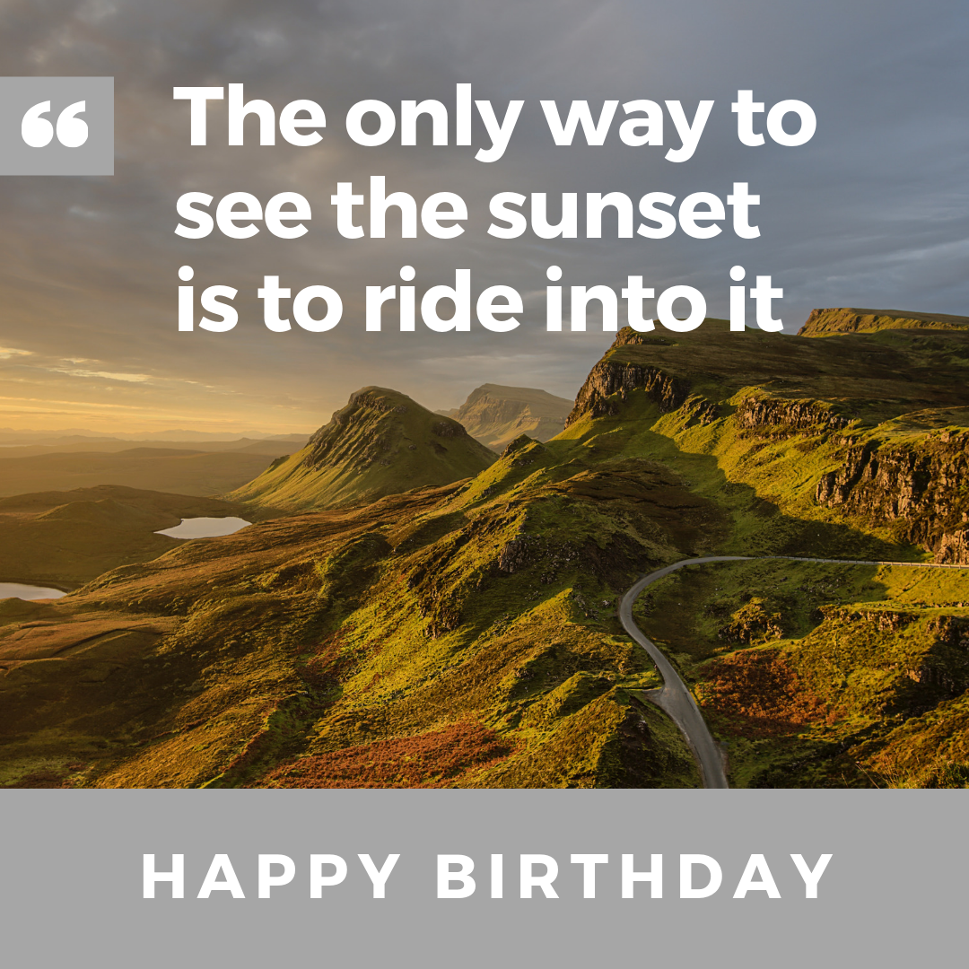 Ride into the sunset birthday saying