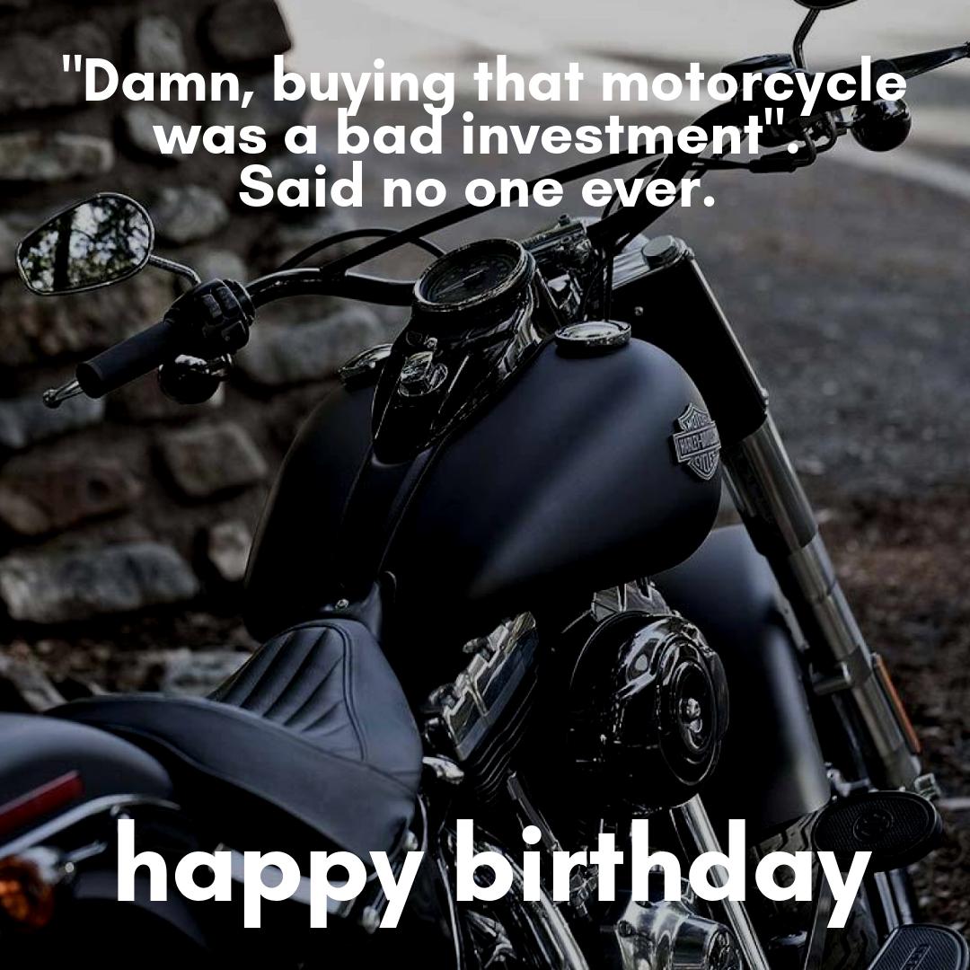 Funny Happy Birthday Motorcycle Quote