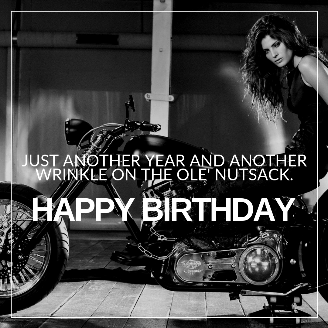 """31 """"Happy Birthday"""" Motorcycle Memes, Quotes, & Sayings ..."""