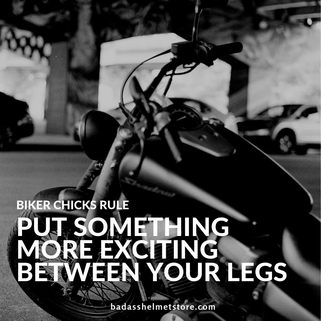 Put something exciting between your legs