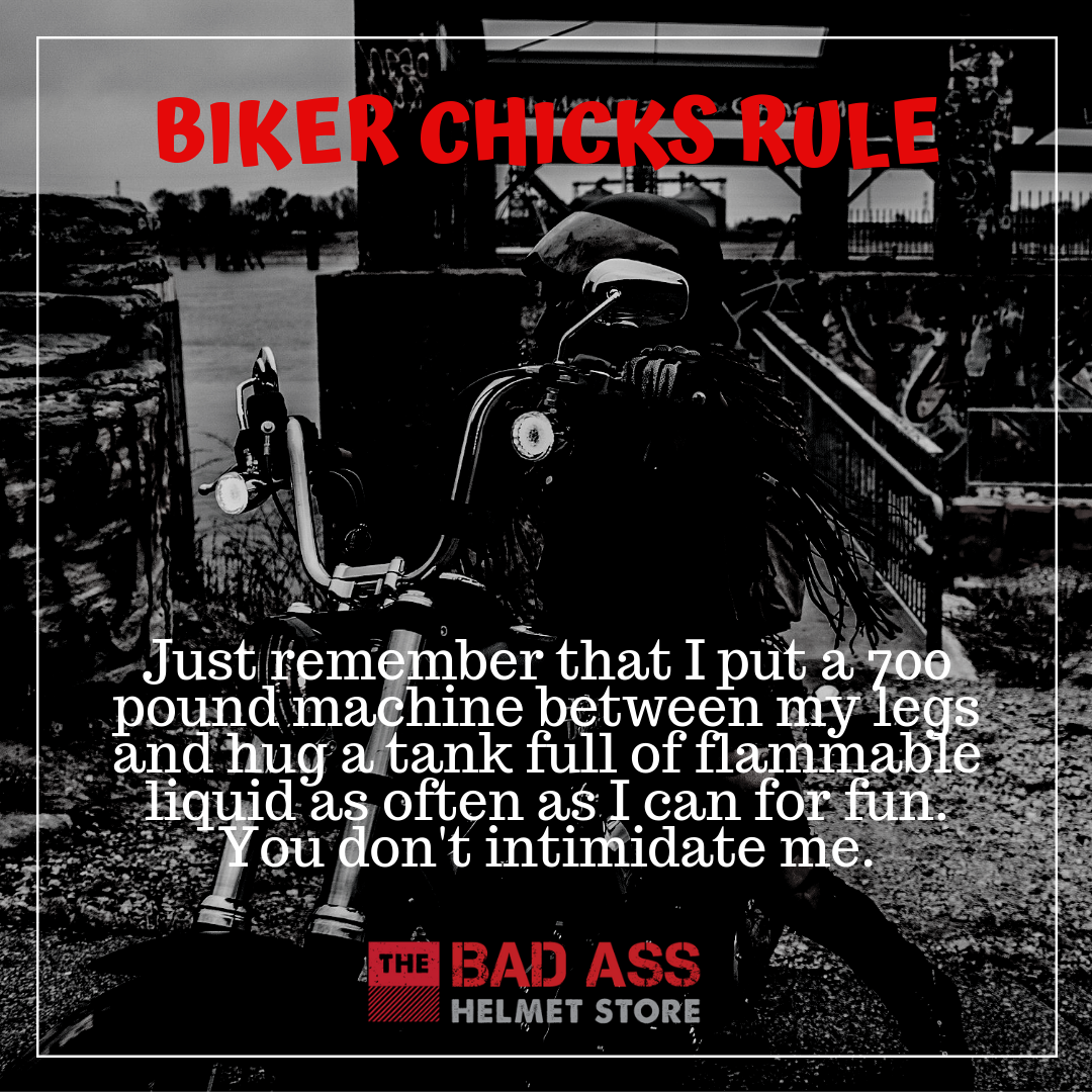 You don't intimidate me biker chick meme