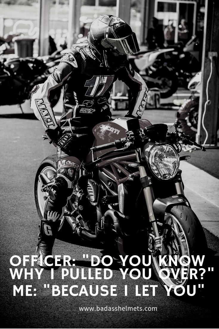 Office Pulled Me Over Funny Motorcycle Meme