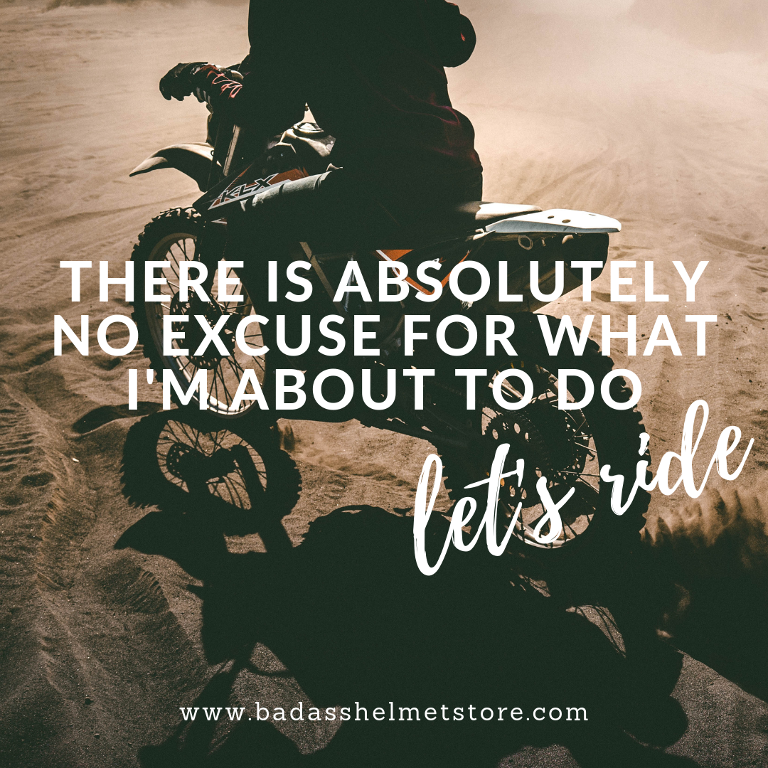There is Absolutely No Excuse for What I'm About to Do - Let's Ride