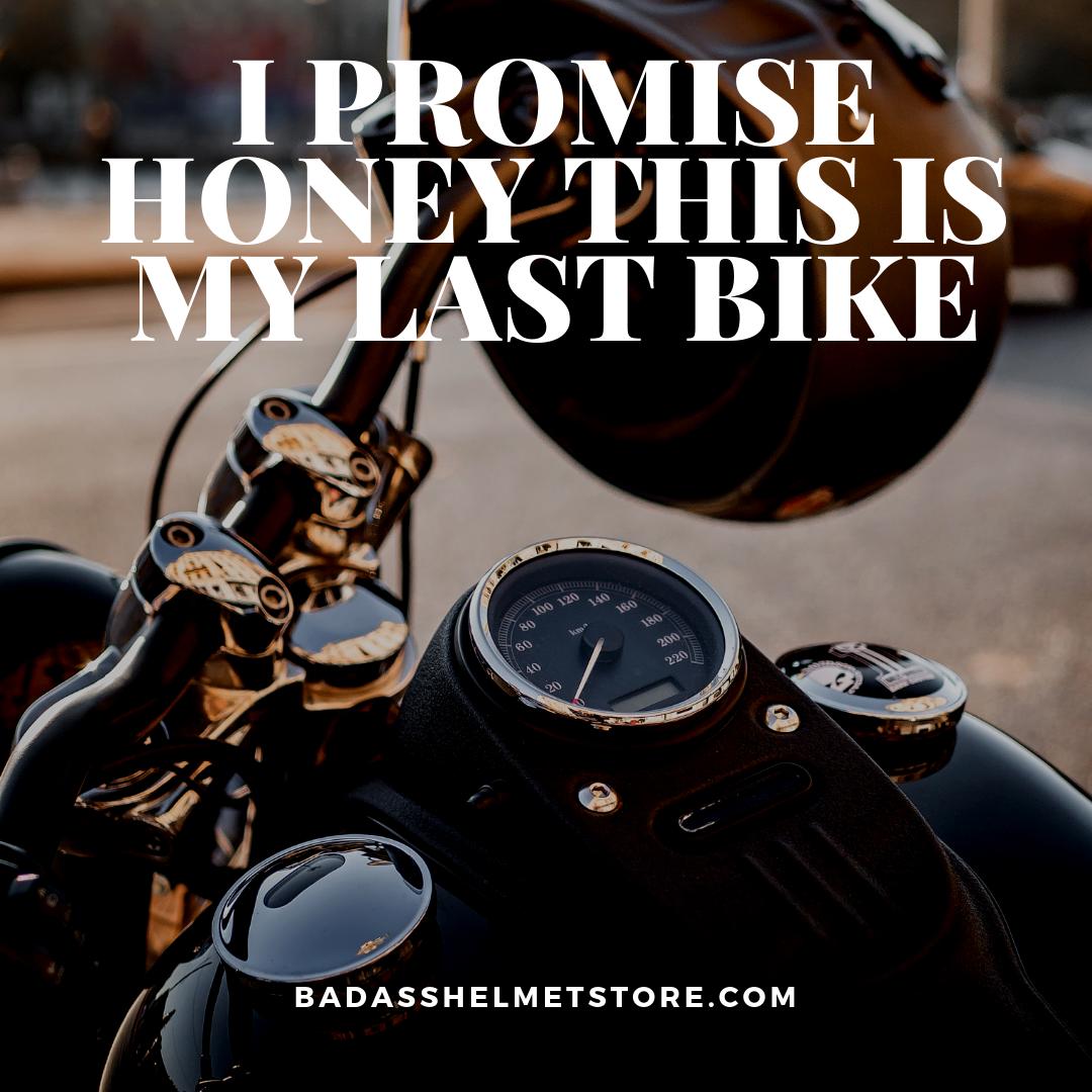 This is My Last Motorcycle Meme