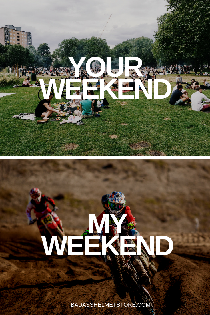My Weekend vs Your Weekend Motorcycle Meme