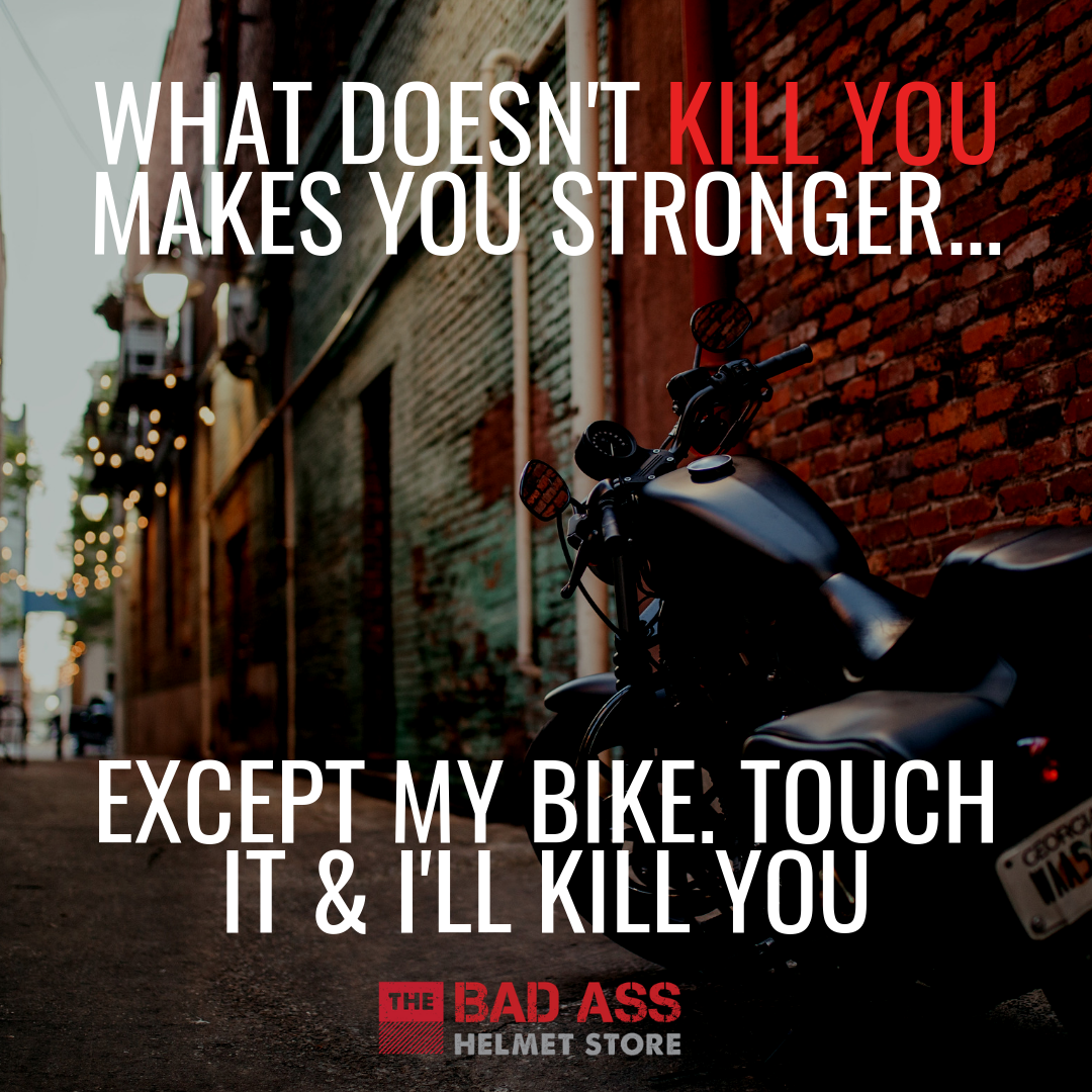 Touch My Bike & I'll Kill You Meme