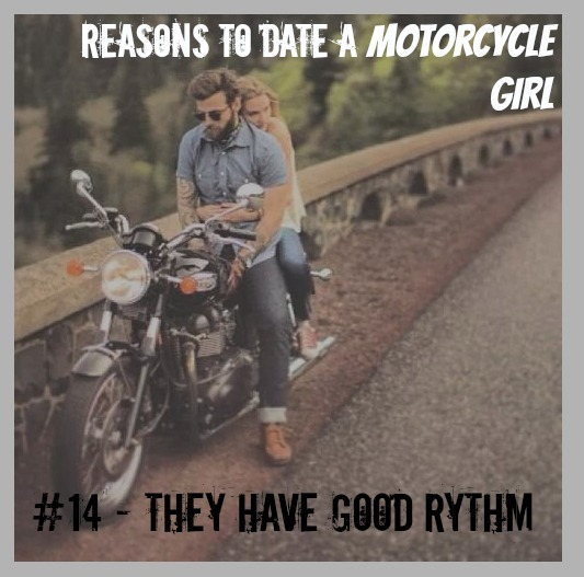 10 Reasons To Date A Motolady